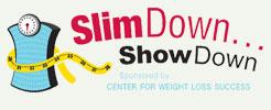 SlimDown...ShowDown