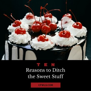 Ditch the Sweet Stuff